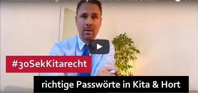 #30SekKitarecht Folge 54 -Richtige Passwörter in Kita & Hort!