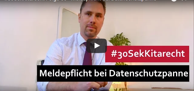 #30SekKitarecht Folge 56 – Meldepflicht bei Datenschutzpanne