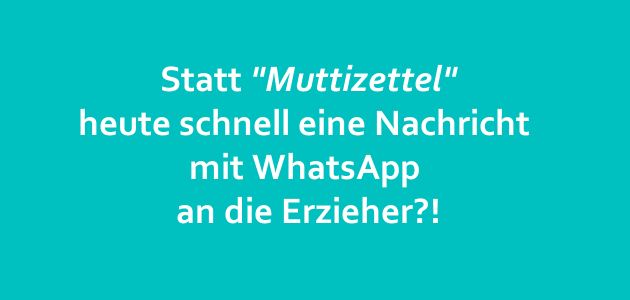 """Erlaubnis per WhatsApp – wird der """"Muttizettel"""" abgelöst?"""
