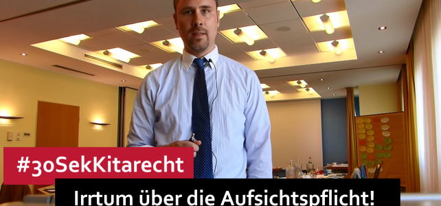 """#30SekKitarecht Folge 65 – Aufsichtspflicht = Andauernd """"Sicht""""?"""