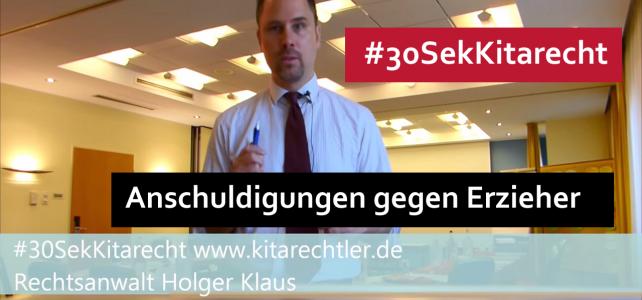 #30SekKitarecht Folge 68 – Falsche Anschuldigungen gegen Erzieher