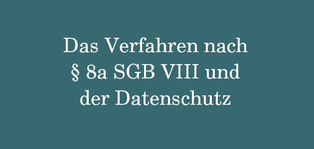 § 8a SGB VIII und der Datenschutz