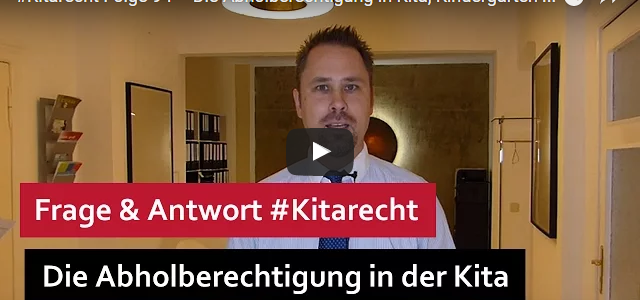 #Kitarecht Folge 94 – Die Abholberechtigung in Kita, Kindergarten oder Hort