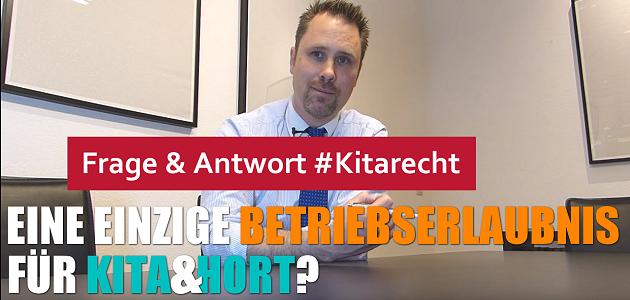 #Kitarecht Folge 116 – Eine Betriebserlaubnis für Kita & Hort oder mehrere?