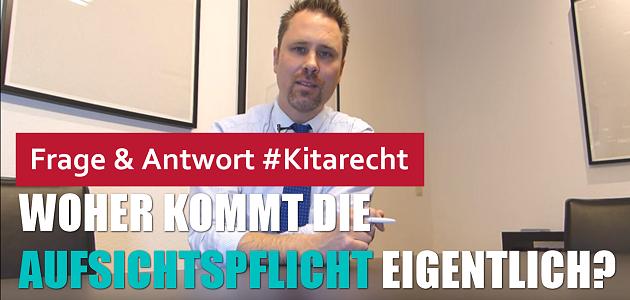 #Kitarecht Folge 117 – Woher kommt die Aufsichtspflicht für Erzieher eigentlich?