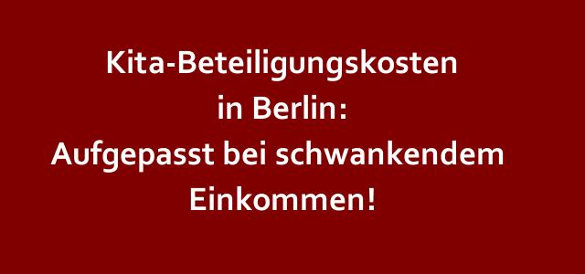 Berlin: Die Einkommensbemessung nach dem Tagesbetreuungskostenbeteiligungsgesetz (TKBG)