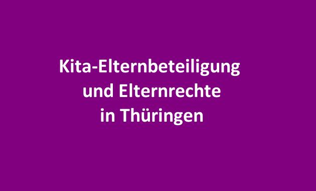 Kita Kindergarten Elternrechte Elternbeteiligung Thüringen Thueringen