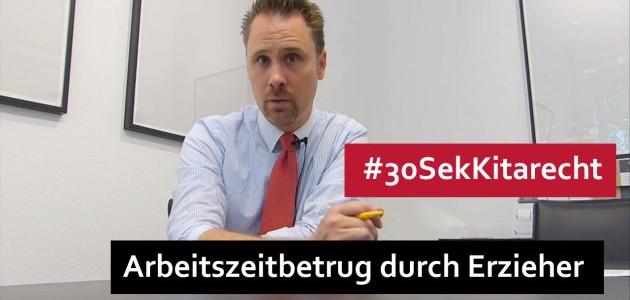 #30SekKitarecht Folge 40 – Arbeitszeitbetrug durch Erzieher: Kündigung?