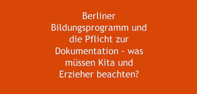 Berliner Bildungsprogramm und Fotos