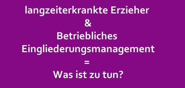 Was muss ein Kita-Träger beim Betrieblichen Eingliederungsmanagement (BEM) leisten?