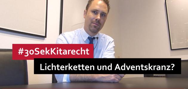#Kitarecht Folge 88 – Achtung bei Lichterketten und Adventskranz in der Kita