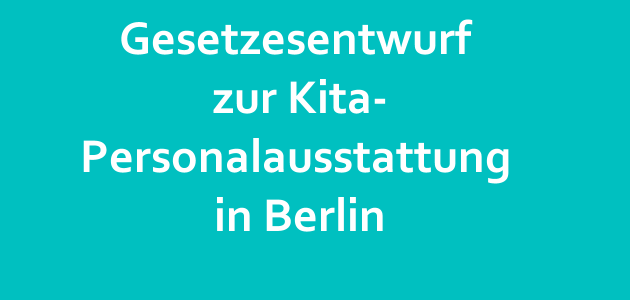 Gesetzesentwurf zu neuem Kita-Betreuungsschlüssel in Berlin