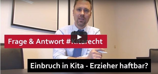 #Kitarecht Folge 104 – Einbruch in Kita – Erzieher haftbar?