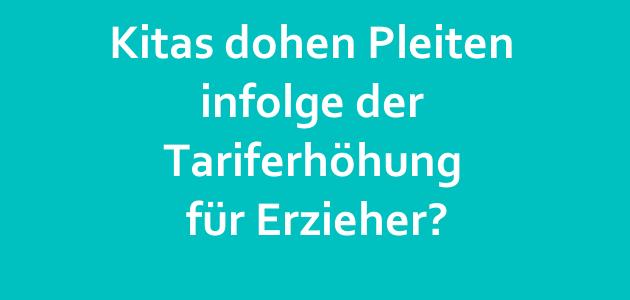 Kitas in NRW drohen Pleiten infolge der Tariferhöhung für Erzieher?