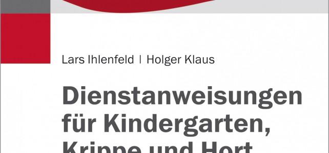 Praxis-Fachbuch: Dienstanweisungen für Kindergarten, Krippe und Hort