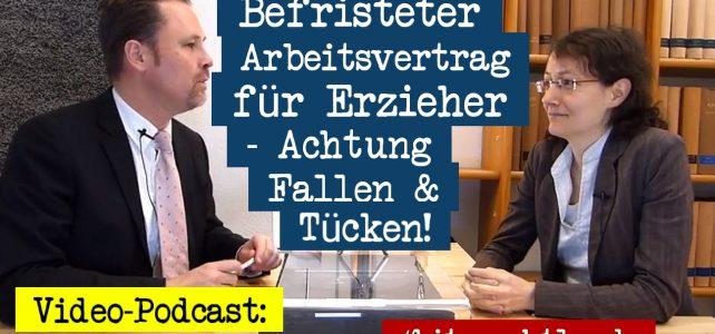 Kitarecht Folge 260: Achtung Falle bei Befristung im Erzieher-Arbeitsvertrag!