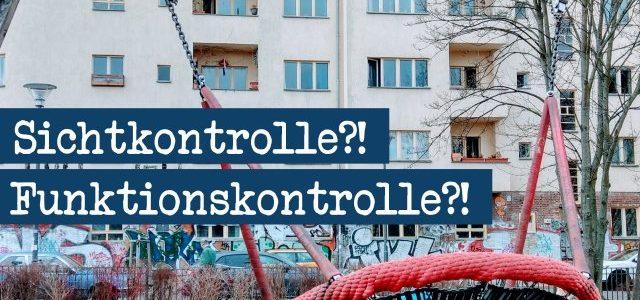 Spielplatzgeräte und die Aufsicht: Sichtkontrolle und Funktionskontrolle?